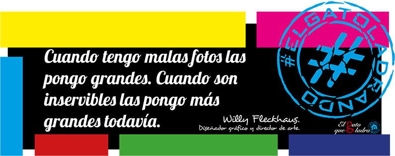 Frase del día, Willy Fleckhaus sobre las fotos