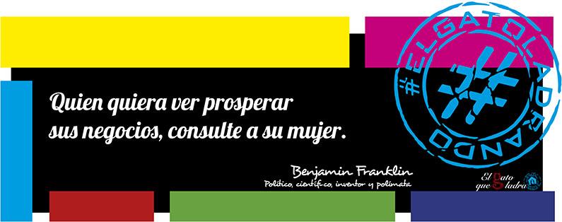 Frase del día, Benjamin Franklin sobre los negocios