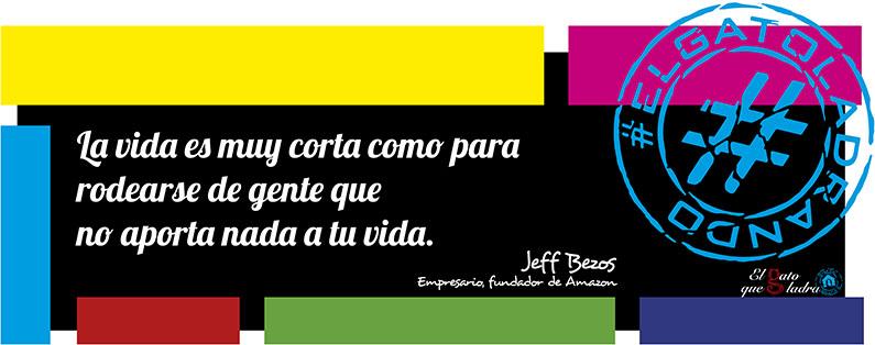 Frase del día, Jeff Bezos sobre la vida