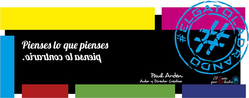 Frase del día, Paul Arden sobre el pensamiento