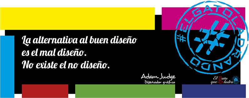 Adam Judge, frase del día sobre el diseño