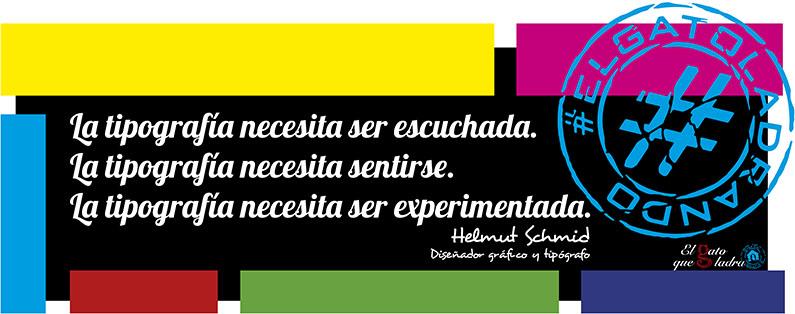 Helmut Schmid, frase del día sobre la tipografía