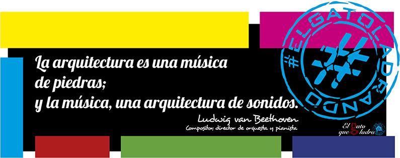 Ludwig van Beethoven, frase del día sobre la arquitectura
