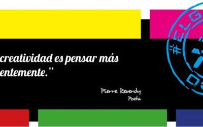 Frase del día, Pierre Reverdy  sobre la creatividad