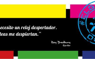 Frase del día, Ray Bradbury sobre las ideas